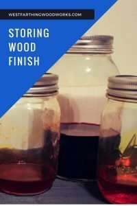 how to store wood finish