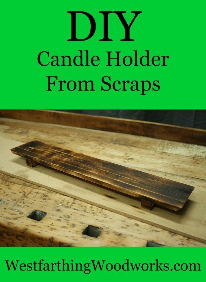 DIY Candle Holder From Scraps - Westfarthing Woodworks
