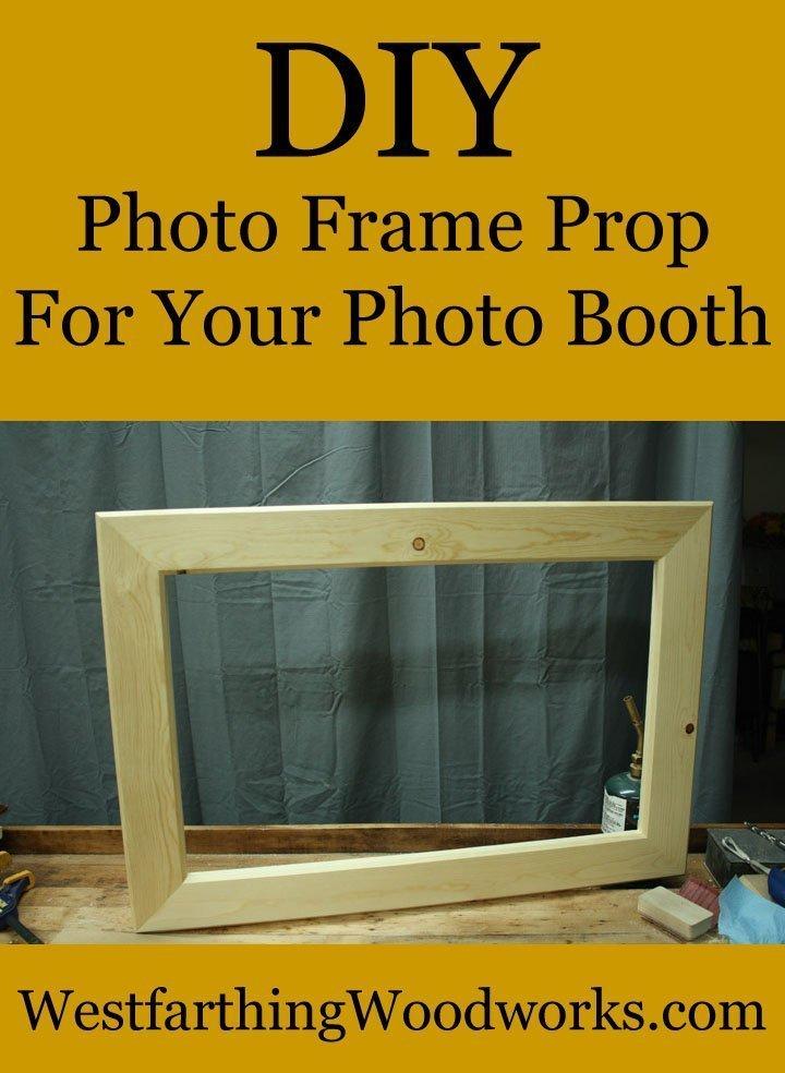 Diy Picture Frame Prop