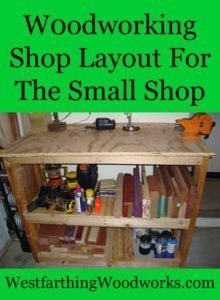 Woodworking Shop Layout for the Small Shop