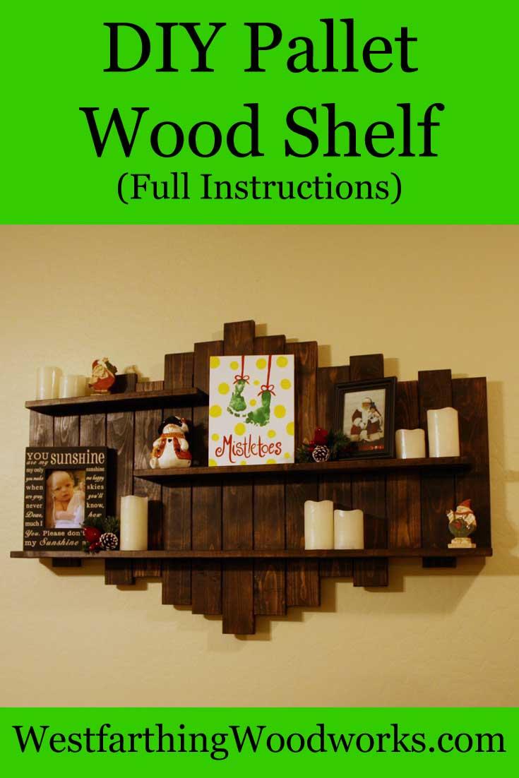 DIY Pallet Wood Shelf Westfarthing Woodworks