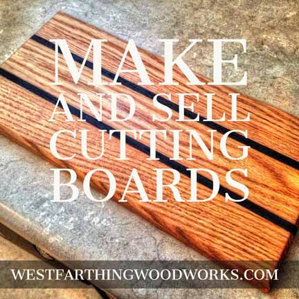 make and sell cutting boards