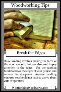woodworking tips cards break the edges