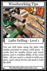woodworking tips cards lathe drilling