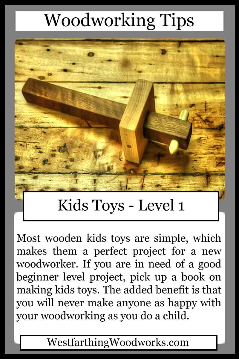 Woodworking Tips Cards Making Kids Toys Westfarthing Woodworks