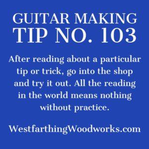 guitar making tip number 103