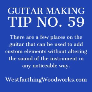 guitar making tip number 59
