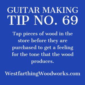 guitar making tip number 69