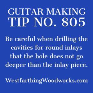guitar making tip number 805