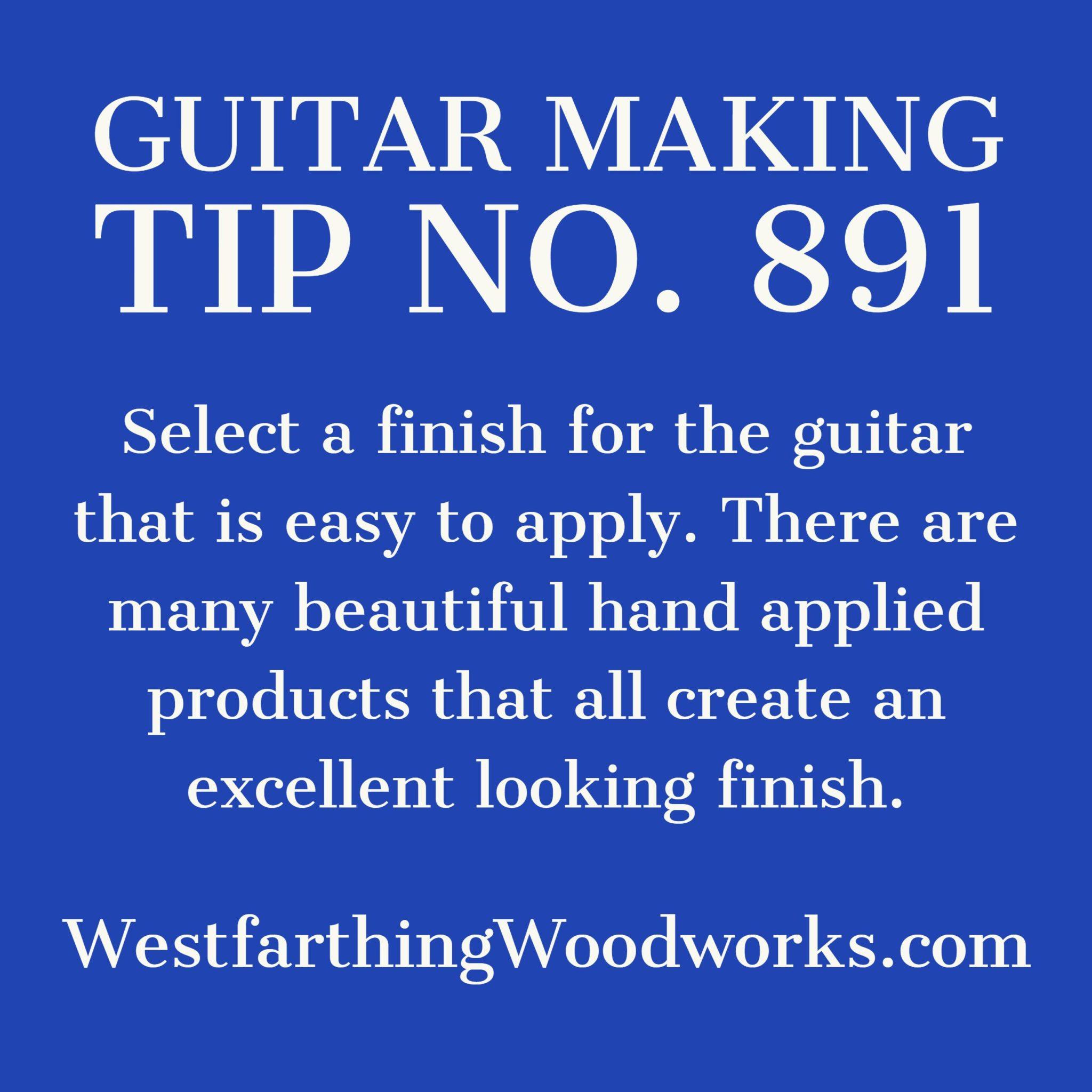 guitar making tip number 891