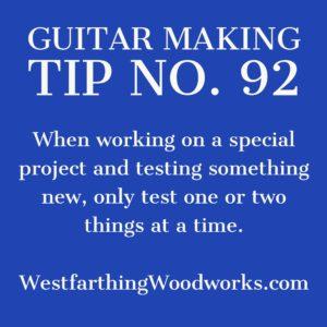 guitar making tip number 92