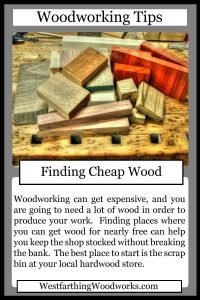 woodworking tips cards finding cheap wood