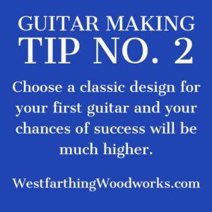 guitar making tip number 2