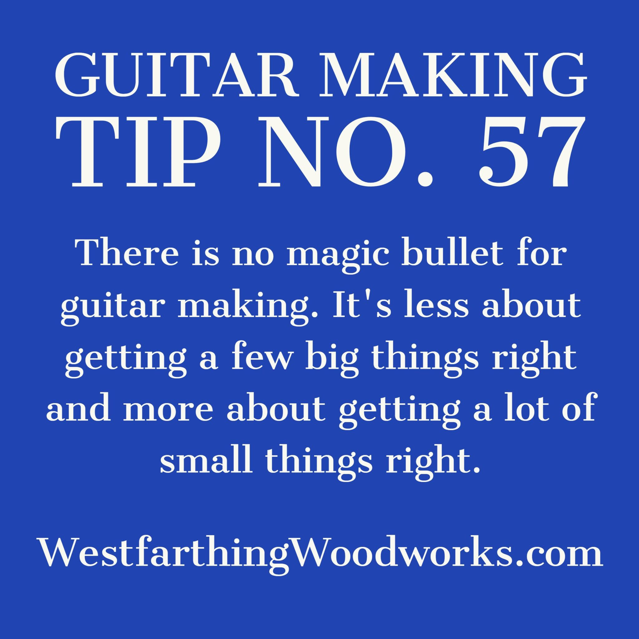guitar making tip number 57