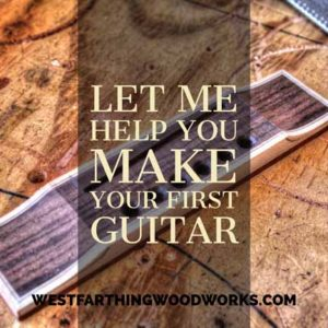 Let me help you make your first guitar