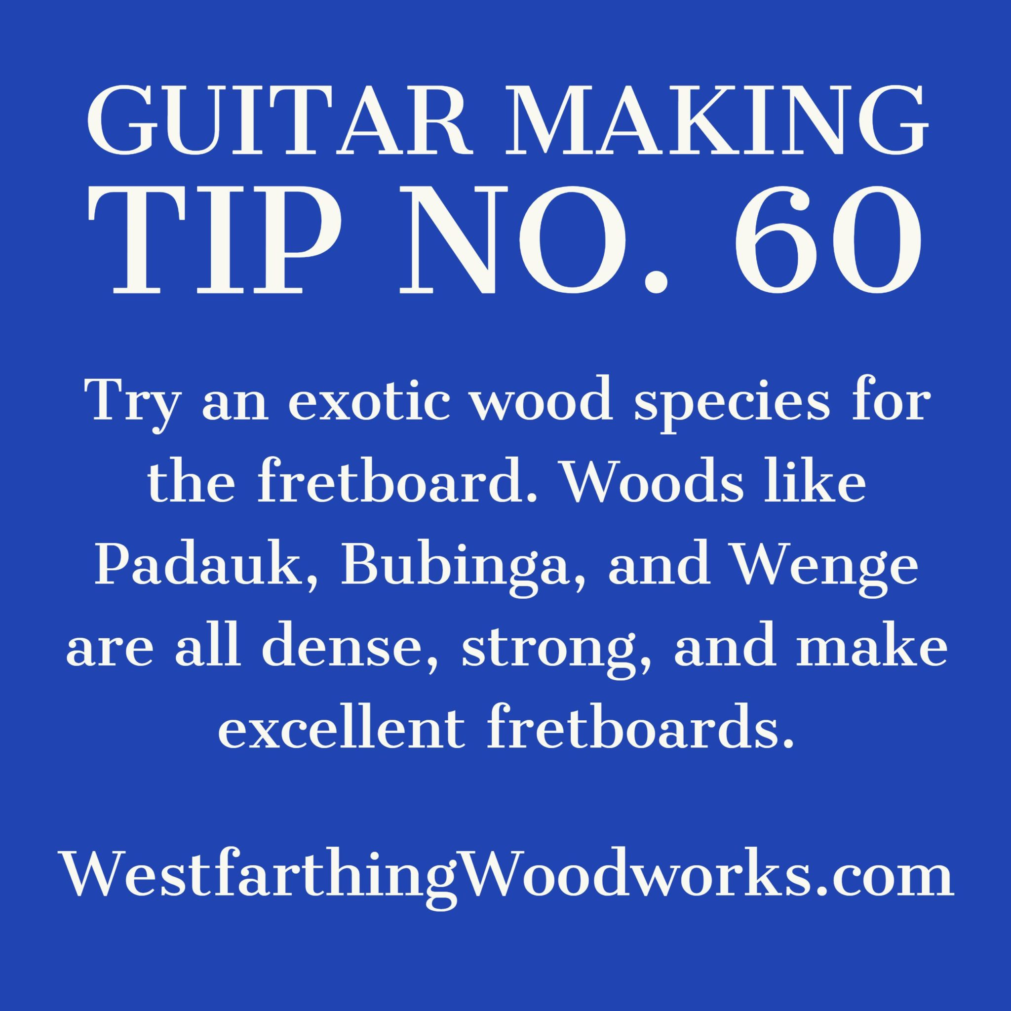 guitar making tip number 60