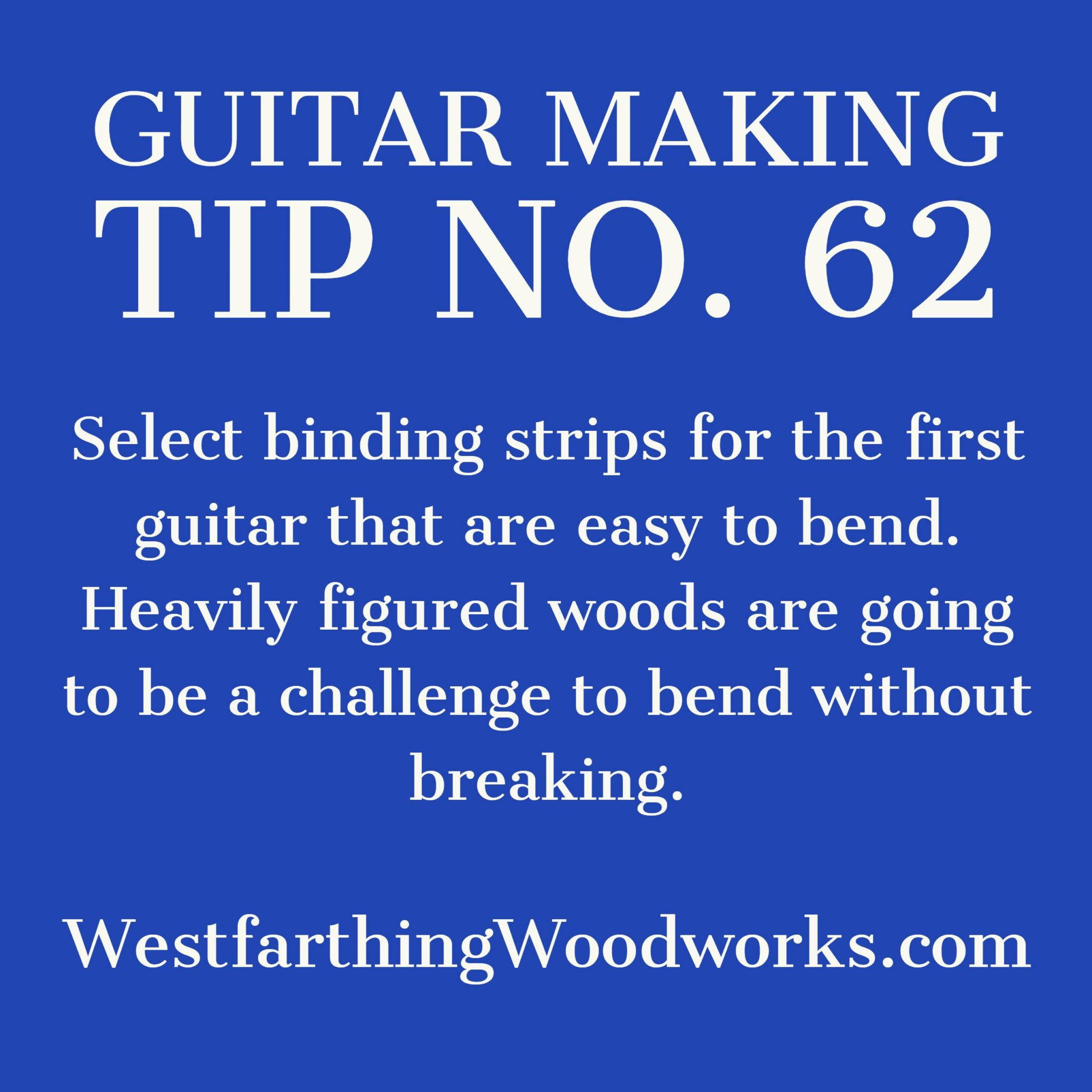 guitar making tip number 62