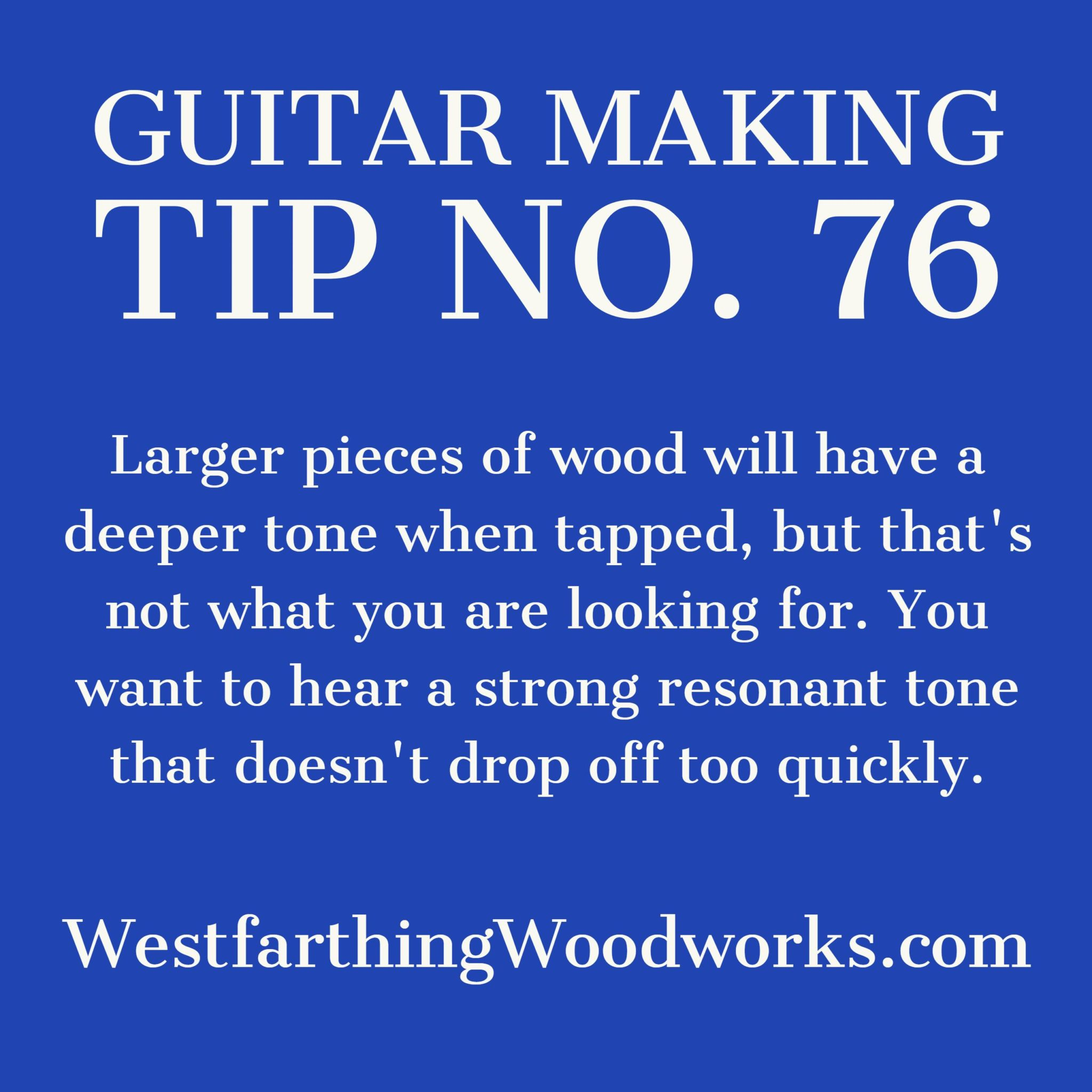 guitar making tip number 76
