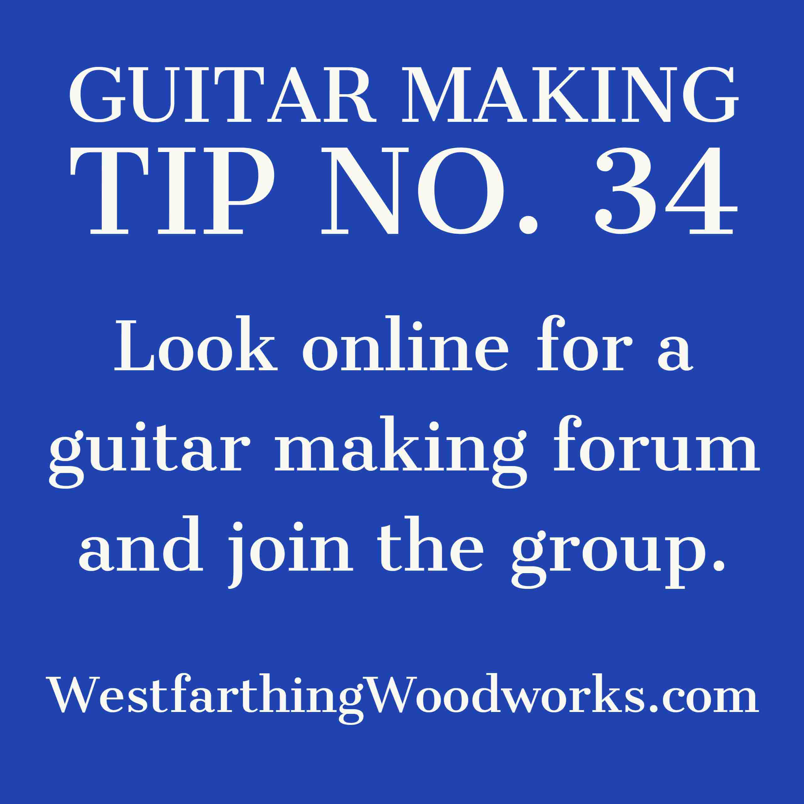 guitar making tip number 34 online guitar making forum