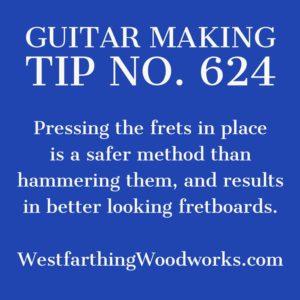 guitar making tip number 624