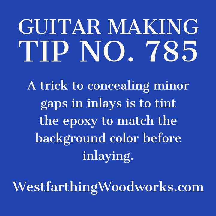 guitar making tip number 785