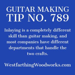 guitar making tip number 789