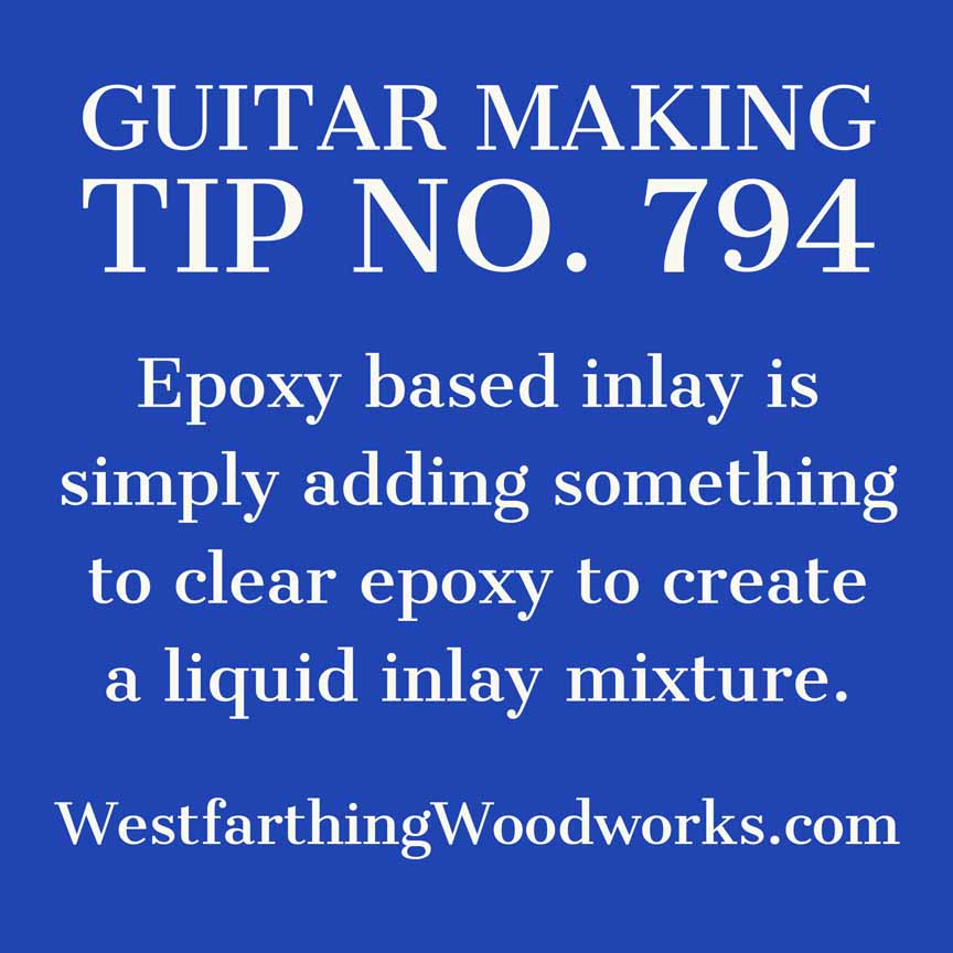 guitar making tip number 794