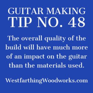 guitar making tip number 48