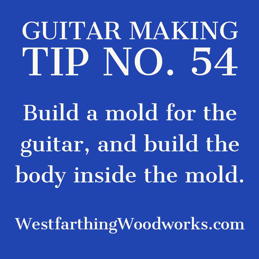 guitar making tip number 54