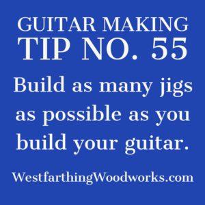 guitar making tip number 55