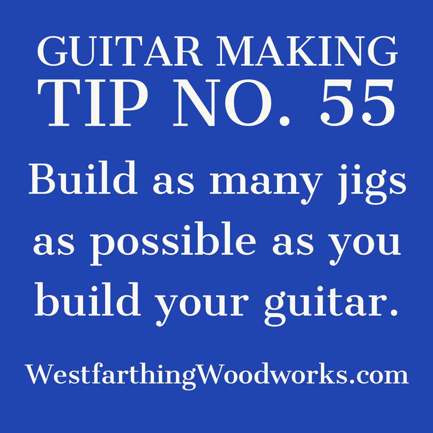 guitar making tip number 55