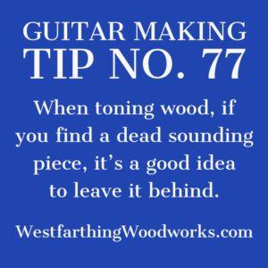 guitar making tip number 77