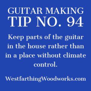 guitar making tip number 94