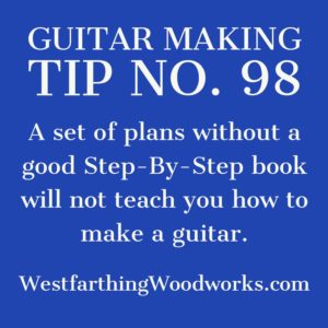 guitar making tip number 98