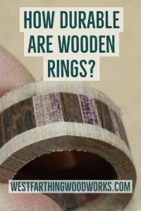 how durable are wooden rings wooden ring making
