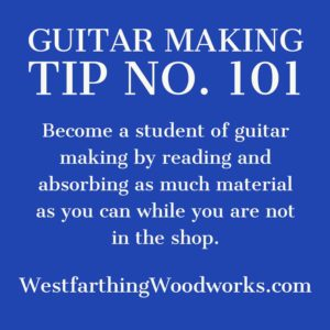 guitar making tip number 101