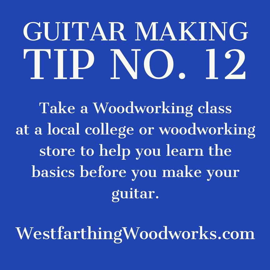 guitar making tip number 12