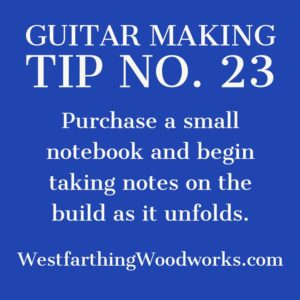guitar making tip number 23
