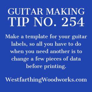 guitar making tip number 254
