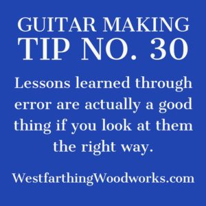 guitar making tip number 30