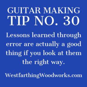 guitar making tip number 30