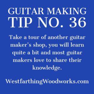 guitar making tip number 36