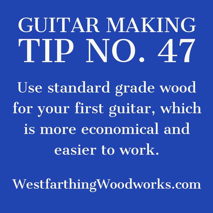 guitar making tip number 47