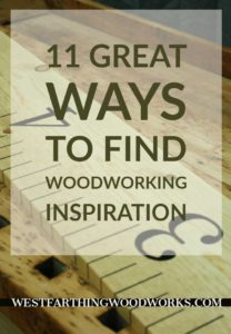 11 great ways to find woodworking inspiration