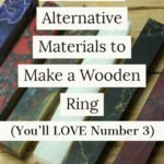 5-Amazing-Alternative-materials-to-make-a-wooden-ring-tips-for-making-wooden-ring-woodworking
