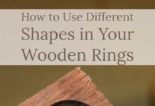 how-to-use-different-shapes-in-your-wooden-rings-ring-making-tips