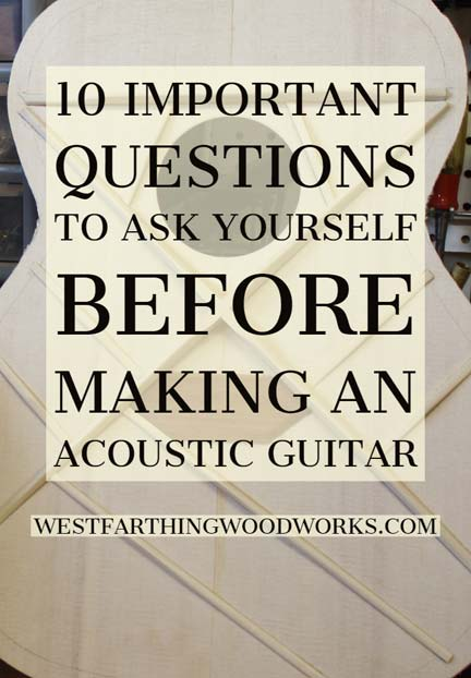 10-important-questions-to-ask-yourself-before-making-an-acoustic-guitar