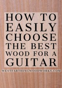 How-to-easily-choose-the-best-wood-for-guitar