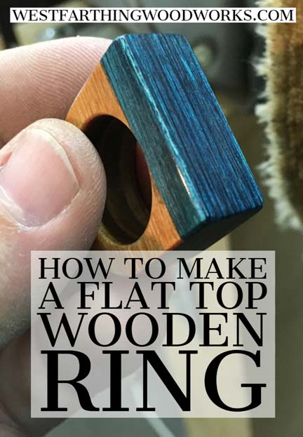 how-to-make-a-flat-top-wooden-ring-woodworking-project