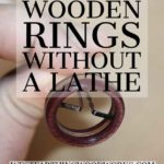 how-to-make-wooden-rings-without-a-lathe